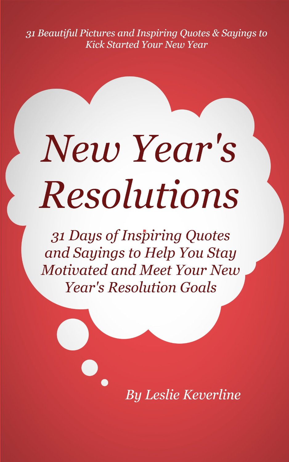New Year\'s Resolutions: 31 Days of Inspiring Quotes and Sayings to ...
